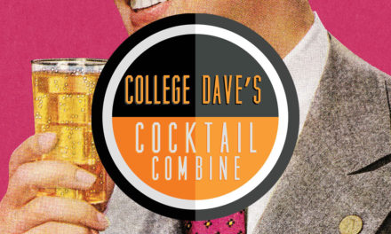 College Dave's Cocktail Combine