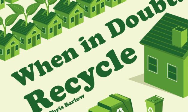 When in Doubt…Recycle