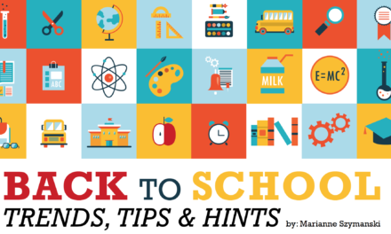 Back to School Trends, Tips & Hints