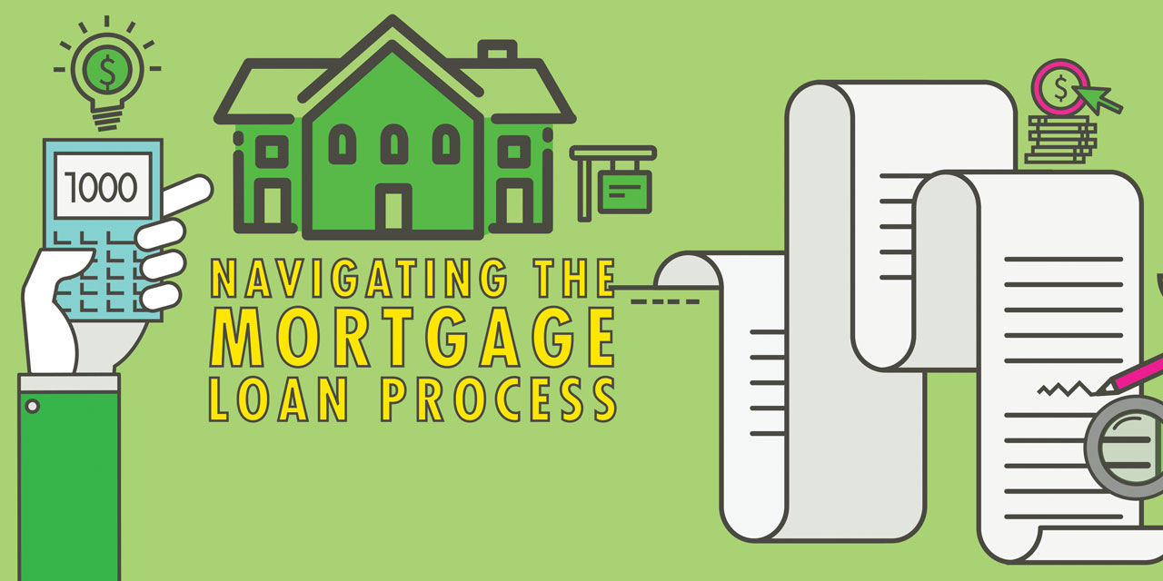 Navigating the Mortgage Loan Process